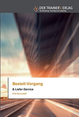 Bestell-Vorgang: & Liefer-Service