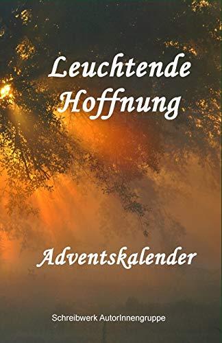 Leuchtende Hoffnung: Adventskalender