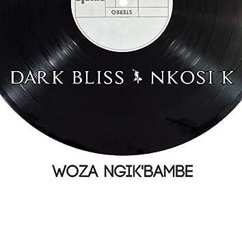 Woza Ngik'bambe
