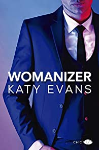 Womanizer par Katy Evans