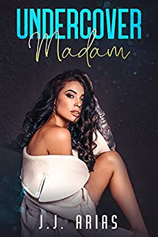 Undercover Madam: A Lesbian Romance by [J.J. Arias]