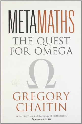 Metamaths: The Quest for Omega
