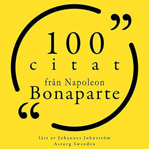 Couverture de 100 citat från Napoleon Bonaparte