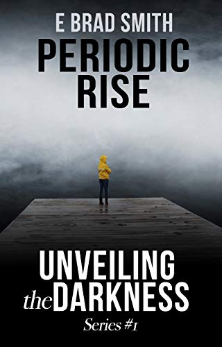 Periodic Rise: Unveiling the Darkness (English Edition)