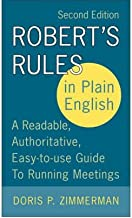 Robert's Rules in Plain EnglishROBERT'S RULES IN PLAIN ENGLISH by Zimmerman, Doris P. (Author) on Sep-20-2005 Paperback