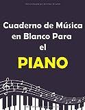 Cuaderno de Música en Blanco Para el Piano: Cuaderno de música con pentagramas en blanco para el piano, 100 páginas 8.5 x 11 in