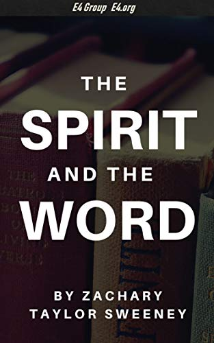 The Spirit and the Word (English Edition)
