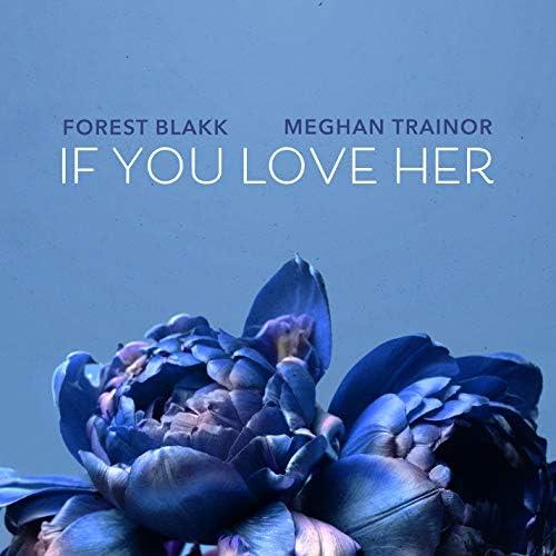 Forest Blakk feat. Meghan Trainor
