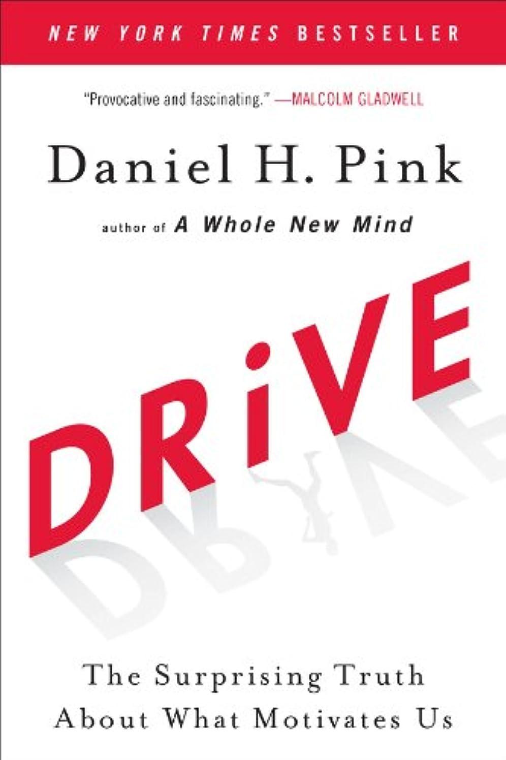 代名詞クラウド記者Drive: The Surprising Truth About What Motivates Us (English Edition)