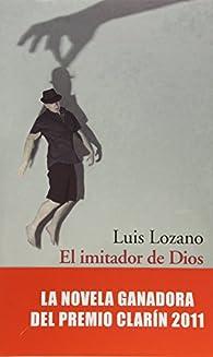El imitador de Dios par Lozano Luis