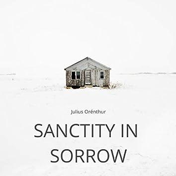 Sanctity in Sorrow