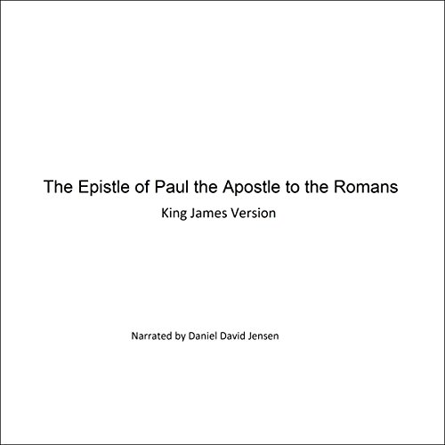 The Epistle of Paul the Apostle to the Romans audiobook cover art