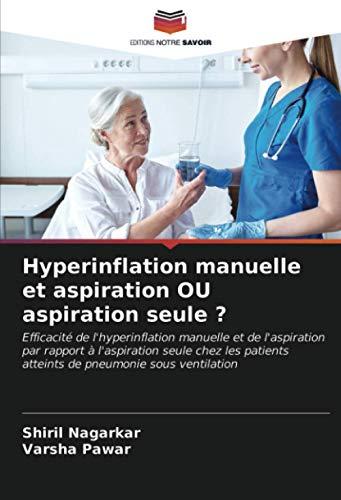 Hyperinflation manuelle et aspiration OU aspiration seule ?
