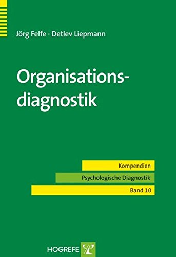Organisationsdiagnostik (Kompendien Psychologische Diagnostik)