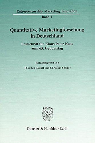 Quantitative Marketingforschung in Deutschland.: Festschrift für Klaus Peter Kaas zum 65. Geburtstag.