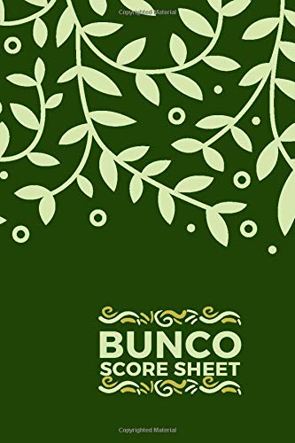 Bunco Score Sheet: Bunco Score Sheets, Bunco Scorebook, Bunco Score Pads, Scorekeeping Book, Scorecards, Record Scorekeeper Book Gifts for Fans, Game ... Thanksgiving, Vacation, with 110 Pages.