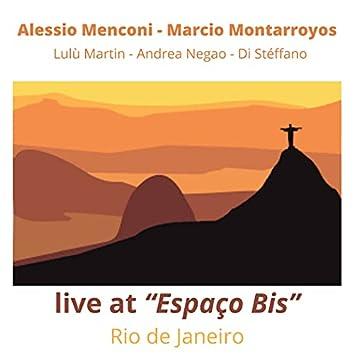 Live in Rio de Janeiro (Live at Espaço Bis)