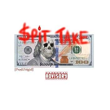 $pit Take