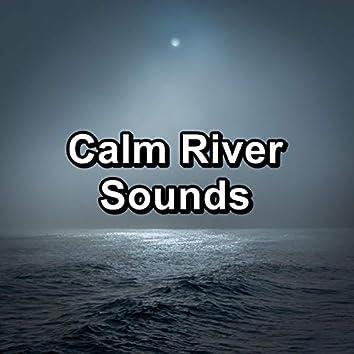 Calm River Sounds