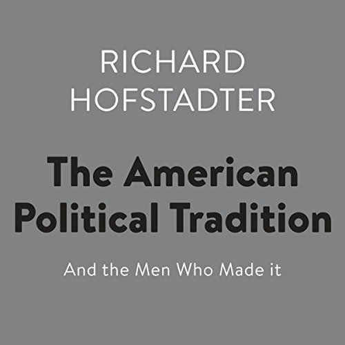 The American Political Tradition audiobook cover art
