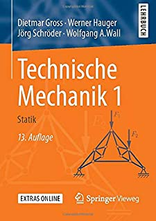 Technische Mechanik 1: Statik (Springer-lehrbuch) (German Edition)
