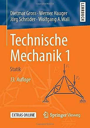 Technische Mechanik 1: Statik [Lingua tedesca]