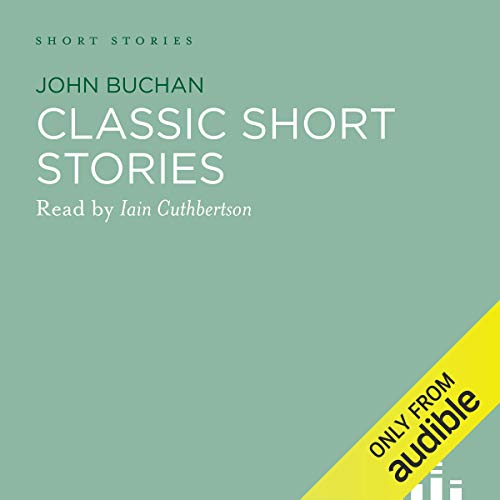 Page de couverture de Classic John Buchan Stories