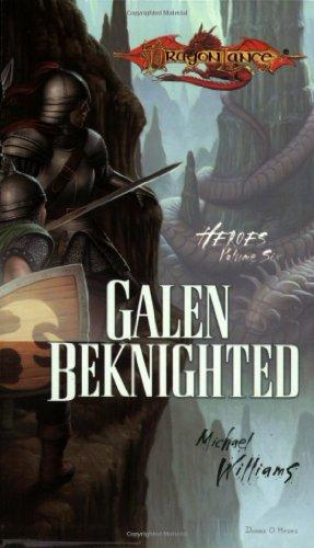 Download Galen Beknighted: Heroes, Volume Six 078693400X