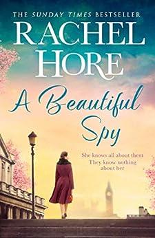 A Beautiful Spy by [Rachel Hore]