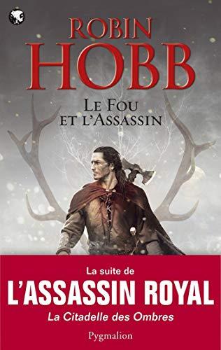 Le Fou et l'Assassin (Tome 1)