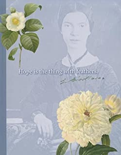 Emily Dickinson Journal: Hope Is the Thing with Feathers