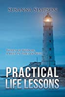 Practical Life Lessons: Words of Wisdom: A Help in Times of Need