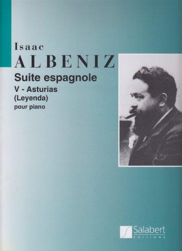 Suite Espagnole 5 - Asturias (Leyenda). Klavier