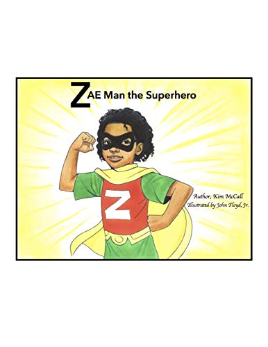 Zae Man The Superhero (English Edition)