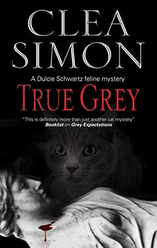True Grey (A Dulcie Schwartz Mystery, 5)