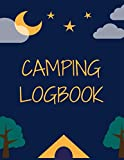 Camping Logbook: A campsite logbook for families who enjoy camping together. This prompt journal creates a keepsake ... have camped at & the memories you made there