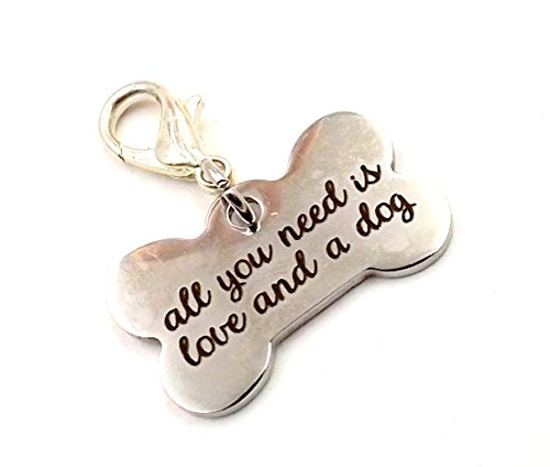 """Charm for Pet Collar- Fur-baby - Pet Collection - Dog - Bone Shaped """"All You Need is Love and a Dog"""""""