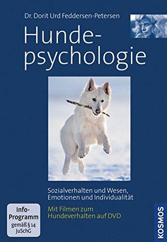 Hundepsychologie, mit DVD: Sozialverhalten und Wesen, Emotionen und Indivitualität Mit 90 Minuten Hundefilmen auf DVD
