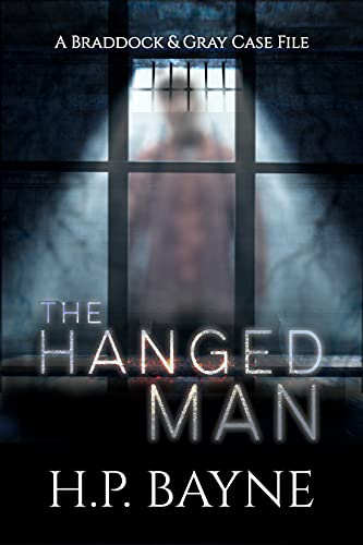 The Hanged Man (The Braddock & Gray Case Files Book 6)