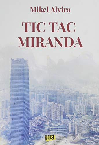 Tic Tac Miranda de Mikel Alvira