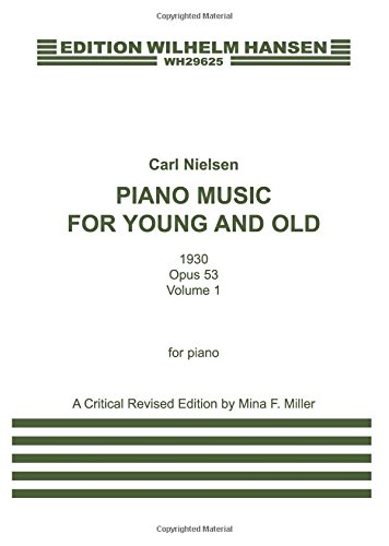 PIANO MUSIC FOR YOUNG AND OLD: OPUS 53