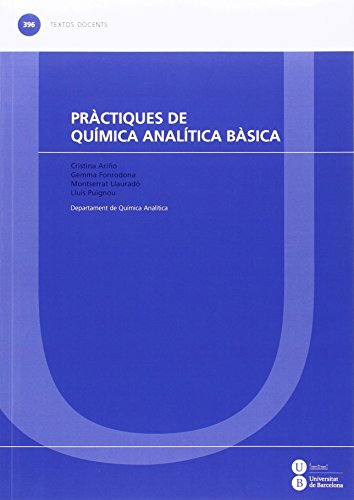 Práctiques de química analítica básica (TEXTOS DOCENTS)