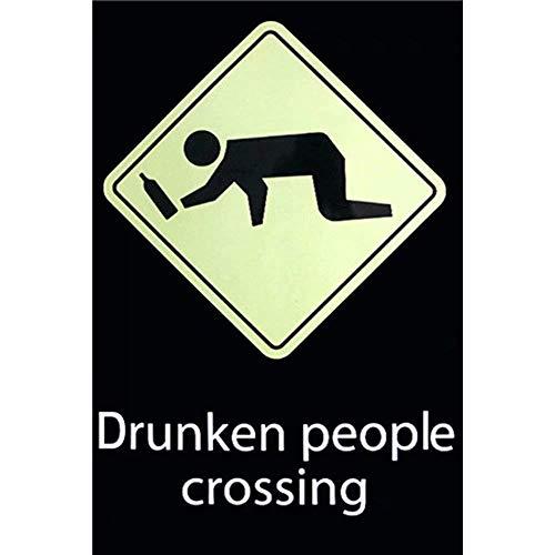 """Letrero de metal vintage con texto en inglés """"Drunken People Crossing Crossing"""", para café, bar, salón, 20,3 x 30,4 cm"""