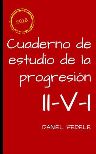 Cuaderno de estudio de la progresión II-V-I: improvisa tus propias ...