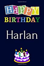 Happy Birthday Harlan: Notebook - 6x9 Lined Journal - 120 Pages - Soft Cover - An Appreciation Gift - Gift for Men/Boys, Unique Present (Personalised Name Notebook For Men/Boys)