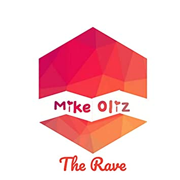 The Rave