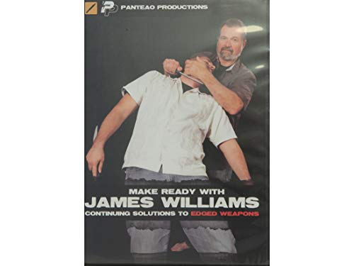 Panteao Productions: Make Ready with James Williams Continuing Solutions to Edged Weapons - PMR041 - Bugei Trading Company - Fighting Knife - Samurai - Tanto - Knife Training - DVD