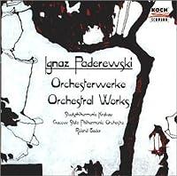 Orchestral Works by Paderewski