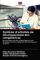 Système d'activités de développement des compétences