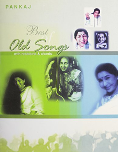 Selected Hindi Songs Series with Notations and Chords: Best of Old Songs